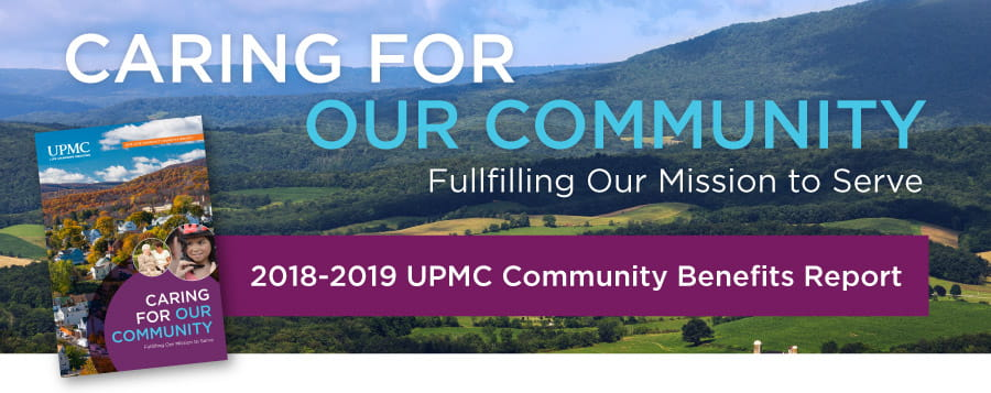 Caring for Our Community | UPMC Community Benefits Report
