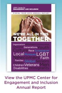 UPMC Center for Engagement and Inclusion 2015 Report