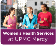 Women's Health Services at UPMC Mercy