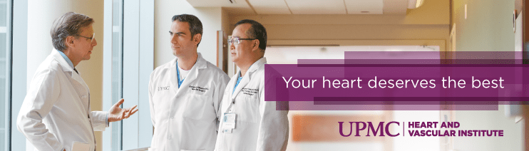 Your heart deserves the best. Visit the UPMC Heart and Vascular Institute.