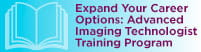 Expand Your Career Options: Advanced Imaging Technologist Training Program