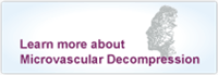 Learn More about Microvascular Decompression